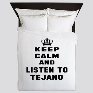 Keep calm and listen to Tejano Queen Duvet