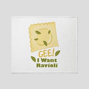 I Want Ravioli Throw Blanket