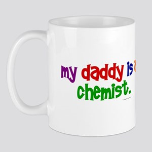 My Daddy Is A Chemist (PRIMARY) Mug