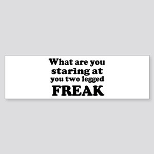 Two legged Freak Bumper Sticker