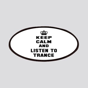 Keep calm and listen to Trance Patch
