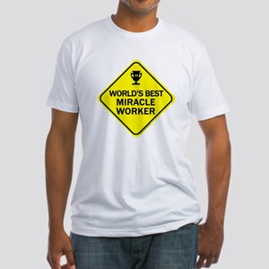 Miracle Worker Fitted T-Shirt