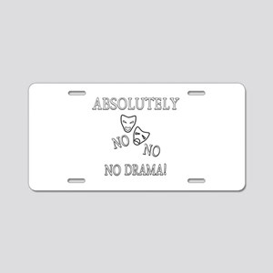 Absolutely No Drama Aluminum License Plate