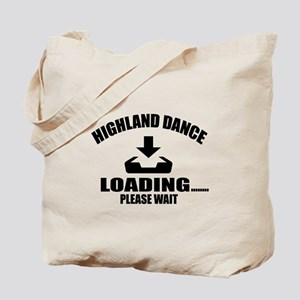 Highland Dance Loading Please Wait Tote Bag