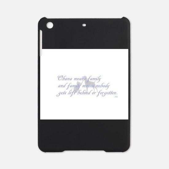 Ohana means family iPad Mini Case