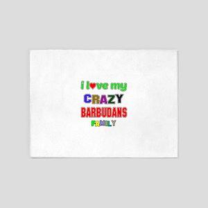 I love my crazy Barbudans family 5'x7'Area Rug