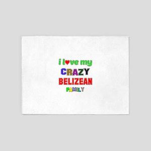 I love my crazy Belizean family 5'x7'Area Rug