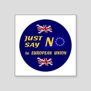 Just Say No Sticker