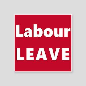 Labour Leave Sticker