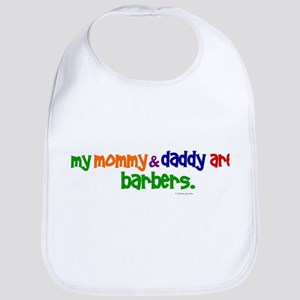 My Mommy & Daddy Are Barbers (PRIMARY) Bib