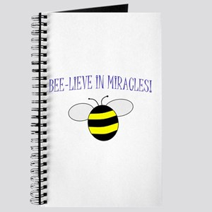 BEE-LIEVE IN MIRACLES! Journal