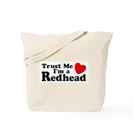 Trust me I'm a Redhead Tote Bag