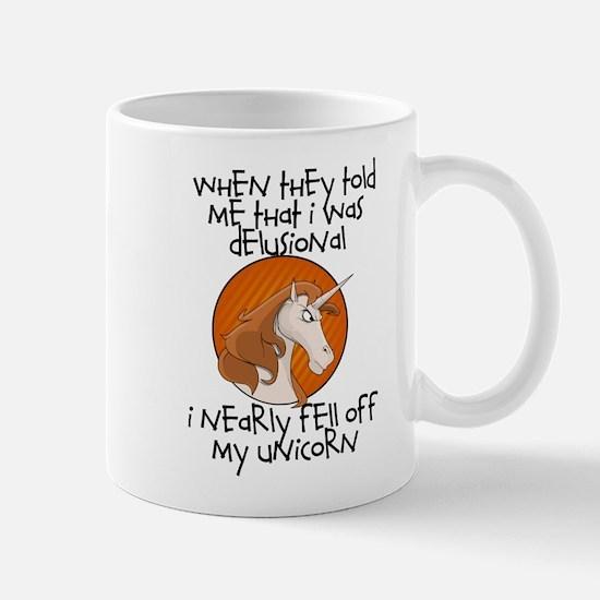 FELL OFF MY UNICORN Mugs