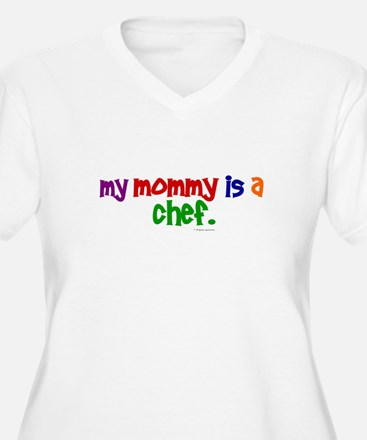 My Mommy Is A Chef (PRIMARY) T-Shirt