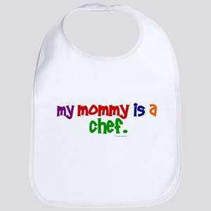 My Mommy Is A Chef (PRIMARY) Bib