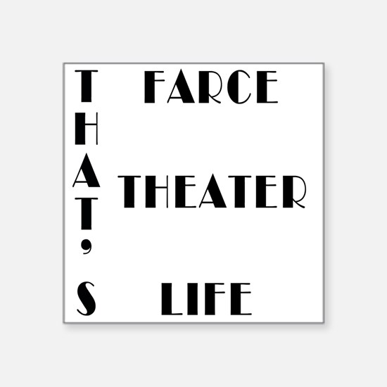That's Farce, That's Theater, That's L
