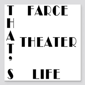 That's Farce, Theater, Square Car Magnet 3&quo