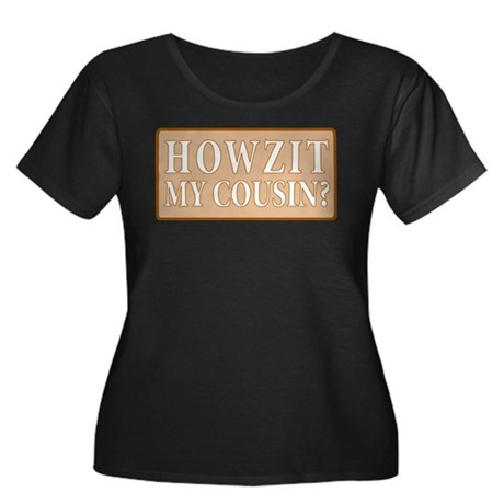 Cousin! Women's Plus Size Scoop Neck Dark T-Shirt