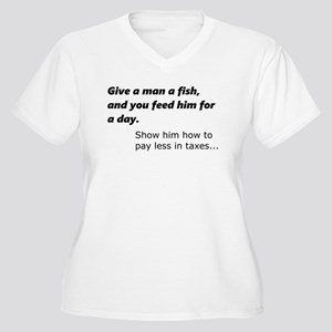Fish or less taxes Plus Size T-Shirt