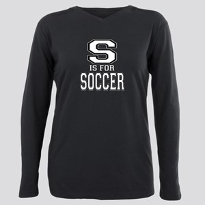 S is for Soccer Plus Size Long Sleeve Tee