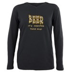 Beer cheaper than gas.png Plus Size Long Sleeve Te