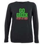 Go Green, Stop at Red.png Plus Size Long Sleeve Te