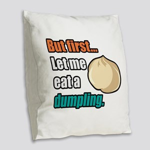 Dumpling Burlap Throw Pillow
