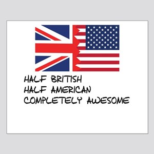 Half British Completely Awesome Posters