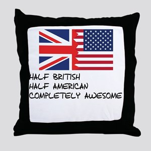 Half British Completely Awesome Throw Pillow