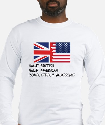 Half British Completely Awesome Long Sleeve T-Shir
