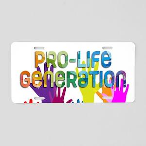 Pro-Life Generation Aluminum License Plate