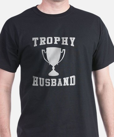 Cute Trophy husband T-Shirt
