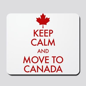 Keep Calm Move to Canada Mousepad