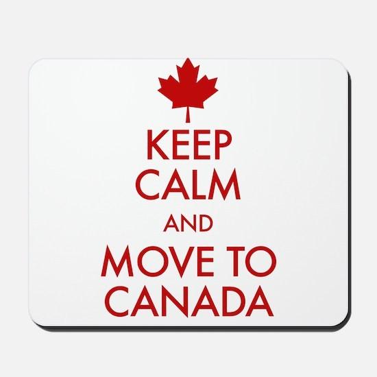 Keep Calm Move to Canada Mousepad