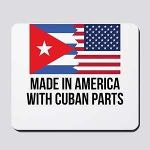 Made In America With Cuban Parts Mousepad