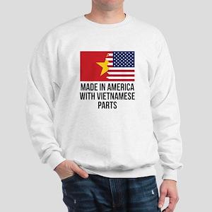 Made In America With Vietnamese Parts Sweatshirt