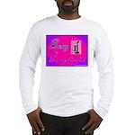 Sexy Receptionist Long Sleeve T-Shirt