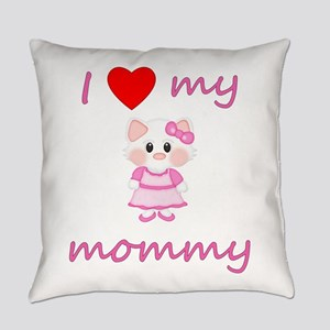 I love my mommy (kitty-pink) Everyday Pillow