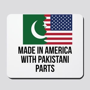 Made In America With Pakistani Parts Mousepad