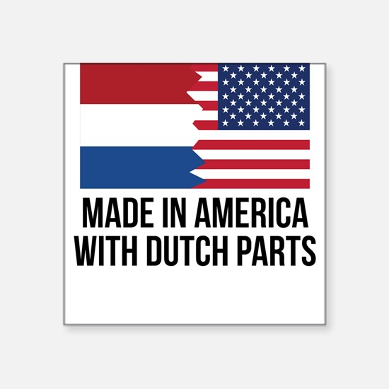 Made In America With Dutch Parts Sticker