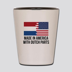 Made In America With Dutch Parts Shot Glass