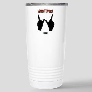 Whatever! Stainless Steel Travel Mug