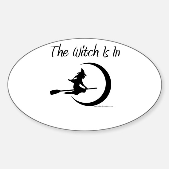 The Witch Is In Oval Decal