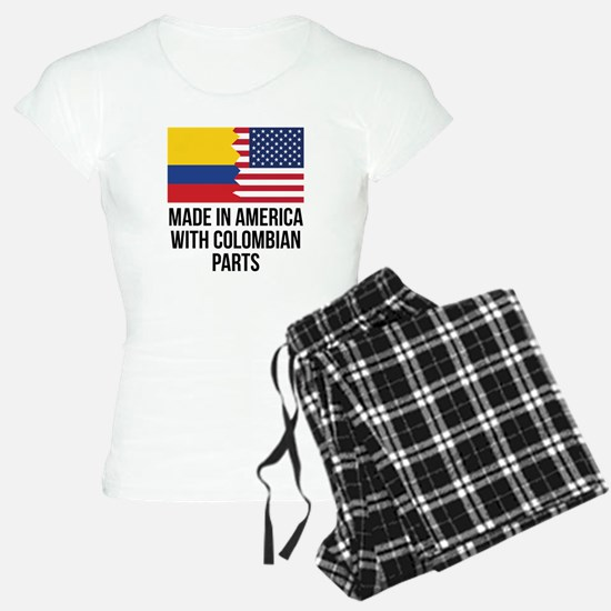 Made In America With Colombian Parts Pajamas