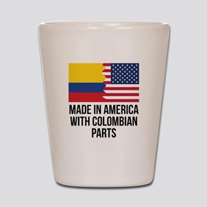 Made In America With Colombian Parts Shot Glass