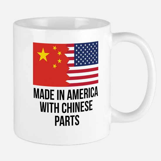 Made In America With Chinese Parts Mugs
