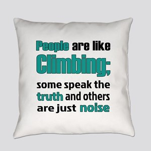People are like Climbing Everyday Pillow