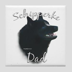 Schipperke Dad2 Tile Coaster
