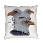 Eagle All That I Could Everyday Pillow
