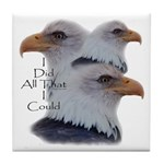Eagle All That I Could Tile Coaster